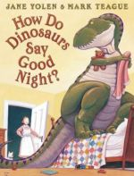 Book Review: Dinosaurs written by Jane Yolen and Mark Teague