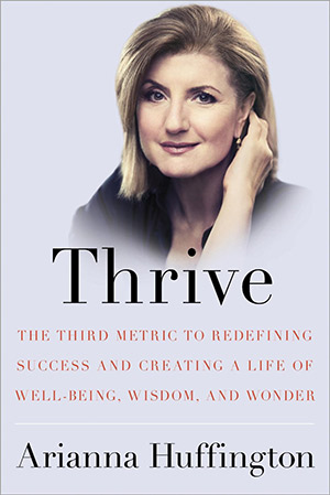 Book Review: Thrive by Arianna Huffington